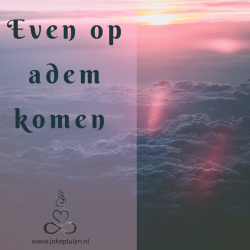 Even Op Adem Komen..