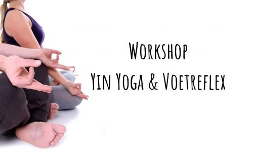 Workshop Yin Yoga & Voetreflex